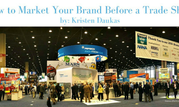 How to Market and Promote Your Brand Before a Trade Show