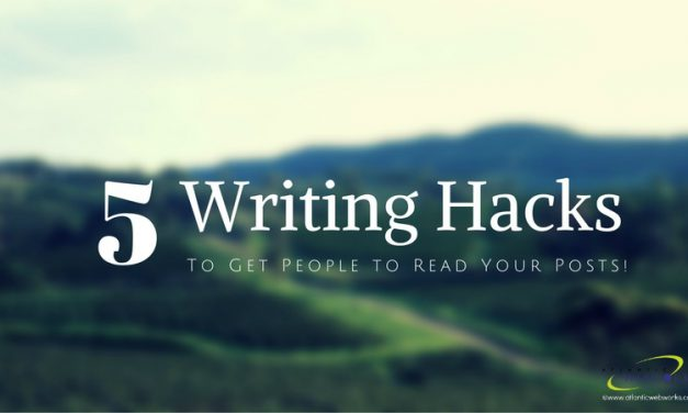 5 Hacks that Will Make People Want to Read Your Blog